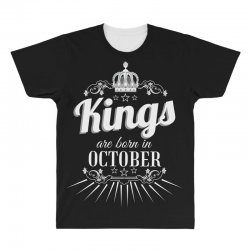 kings are born in october All Over Men's T-shirt | Artistshot