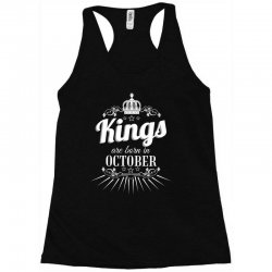 kings are born in october Racerback Tank | Artistshot