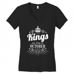 kings are born in october Women's V-Neck T-Shirt | Artistshot