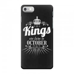 kings are born in october iPhone 7 Case | Artistshot
