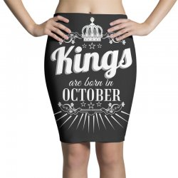 kings are born in october Pencil Skirts | Artistshot