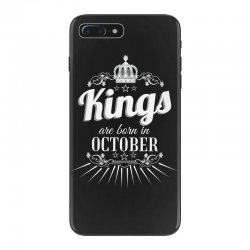 kings are born in october iPhone 7 Plus Case | Artistshot