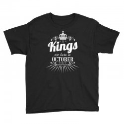 kings are born in october Youth Tee | Artistshot