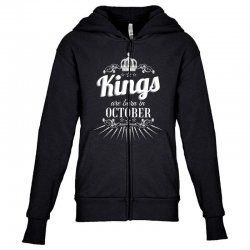 kings are born in october Youth Zipper Hoodie | Artistshot
