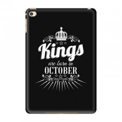 kings are born in october iPad Mini 4 Case | Artistshot