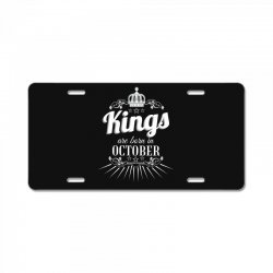 kings are born in october License Plate | Artistshot