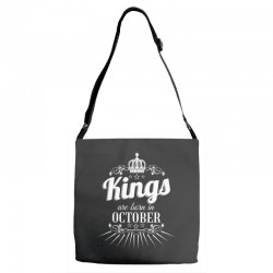 kings are born in october Adjustable Strap Totes | Artistshot