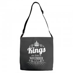 kings are born in november Adjustable Strap Totes | Artistshot