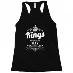kings are born in may Racerback Tank | Artistshot