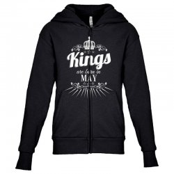 kings are born in may Youth Zipper Hoodie | Artistshot