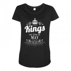 kings are born in may Maternity Scoop Neck T-shirt | Artistshot