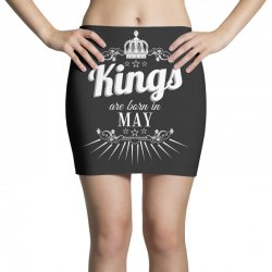 kings are born in may Mini Skirts | Artistshot
