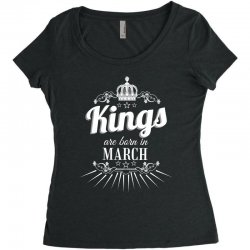 kings are born in march Women's Triblend Scoop T-shirt | Artistshot