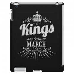 kings are born in march iPad 3 and 4 Case | Artistshot