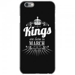 kings are born in march iPhone 6/6s Case | Artistshot