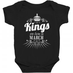 kings are born in march Baby Bodysuit | Artistshot
