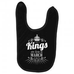 kings are born in march Baby Bibs | Artistshot