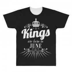 kings are born in june All Over Men's T-shirt | Artistshot