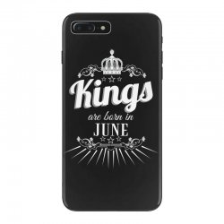 kings are born in june iPhone 7 Plus Case | Artistshot