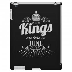 kings are born in june iPad 3 and 4 Case | Artistshot