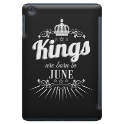 kings are born in june iPad Mini Case | Artistshot