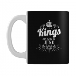kings are born in june Mug | Artistshot