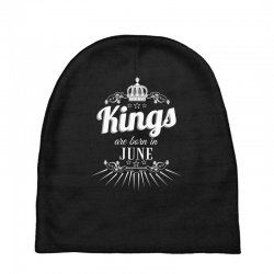 kings are born in june Baby Beanies | Artistshot
