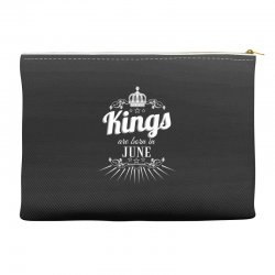 kings are born in june Accessory Pouches | Artistshot