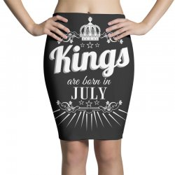 kings are born in july Pencil Skirts   Artistshot