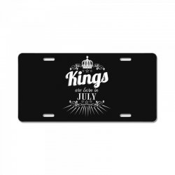 kings are born in july License Plate | Artistshot