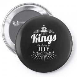 kings are born in july Pin-back button | Artistshot