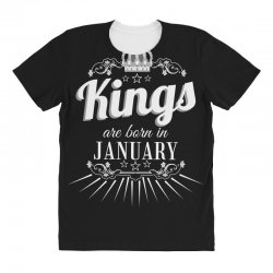 kings are born in january All Over Women's T-shirt | Artistshot