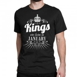 kings are born in january Classic T-shirt | Artistshot