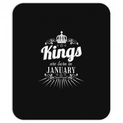 kings are born in january Mousepad | Artistshot