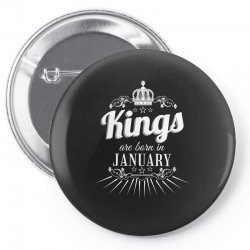 kings are born in january Pin-back button | Artistshot