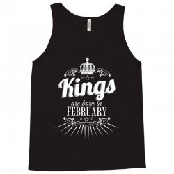 kings are born in february Tank Top | Artistshot