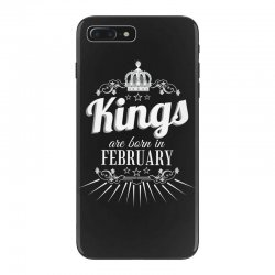 kings are born in february iPhone 7 Plus Case | Artistshot