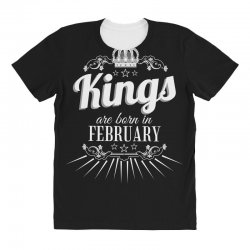 kings are born in february All Over Women's T-shirt | Artistshot