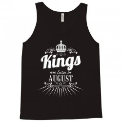 kings are born in august Tank Top | Artistshot