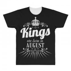 kings are born in august All Over Men's T-shirt | Artistshot