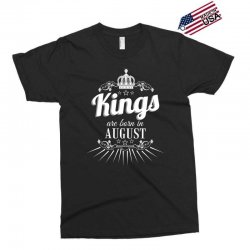 kings are born in august Exclusive T-shirt | Artistshot