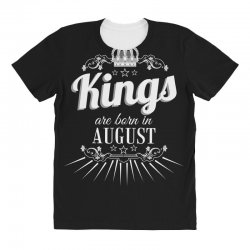 kings are born in august All Over Women's T-shirt | Artistshot