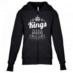 kings are born in august Youth Zipper Hoodie | Artistshot