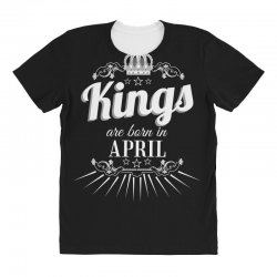 kings are born in april All Over Women's T-shirt | Artistshot