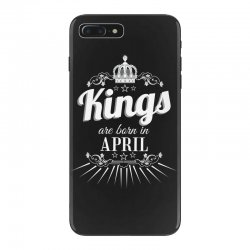 kings are born in april iPhone 7 Plus Case | Artistshot