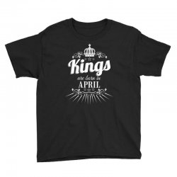 kings are born in april Youth Tee | Artistshot