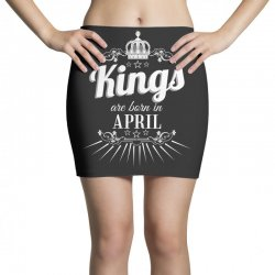 kings are born in april Mini Skirts | Artistshot