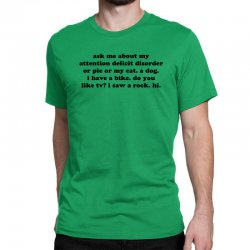 Ask Me About My Attention Deficit Disorder Classic T-shirt Designed By Jomadado