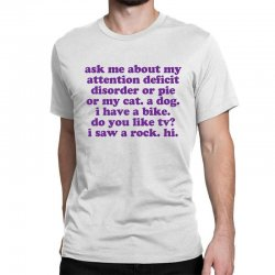 Funny Adhd Quote Classic T-shirt Designed By Jomadado