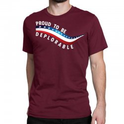 Proud To Be Deplorable Classic T-shirt   Artistshot